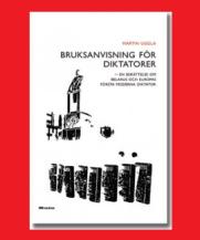 Bruksanvisning för diktatorer - En berättelse om Belarus och Europas första moderna diktator